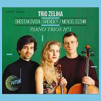 TRIOS NO.1/ TRIO ZELIHA [쇼스타코비치, 아렌스키, 멘델스존: 피아노 트리오 1번 - 트리오 젤리하]