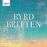 BRITTEN | BYRD/ THE CHOIR OF JESUS COLLEGE CAMBRIDGE, MARK WILLIAMS [캠브리지 지저스 칼리지 합창단: 버드에서 브리튼까지]