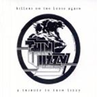 KILLERS ON THE LOOSE AGAIN/ A TRIBUTE TO THIN LIZZY