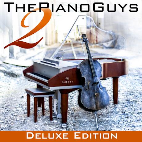 THE PIANO GUYS 2 [CD+DVD] [딜럭스 에디션] [피아노 가이즈: 세컨드 앨범]