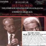 THE COMPLETE SONATAS FOR CELLO & PIANO, 6 MOMENTS MUSICAUX/ PIERRE FOURNIER, ARTUR SCHNABEL