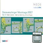 DONAUESCHINGER MUSIKTAGE 2007 VOL.3/ SYLVAIN CAMBRELING [SACD HYBRID] [2007 도나우에싱겐 음악제 3]