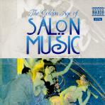 THE GOLDEN AGE OF SALON MUSIC