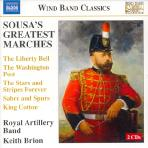 SOUSA`S GREATEST MARCHES/ ROYAL ARTILLERY BAND, KEITH BRION