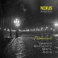 PROMENADE/ NEXUS PIANO DUO [알베니즈: 스페인 모음곡, 그라나도스: 마을에서, 몸포우: 노래 - 넥서스 피아노 듀오]
