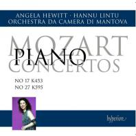 PIANO CONCERTOS NOS.17 & 27/ ANGELA HEWITT, HANNU LINTU