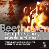 SYMPHONY NO.7, THE CREATURES OF PROMETHEUS/ GOTTFRIED VON DER GOLTZ [베토벤: 교향곡 7번, 프로메테우스의 창조물 전곡 - 골츠]
