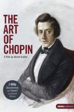 THE ART OF CHOPIN: A FILM BY GERALD CAILLAT