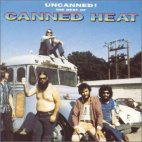 UNCANNED: THE BEST OF CANNED HEAT