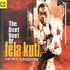THE BEST OF FELA KUTI: THE BLACK PRESIDENT