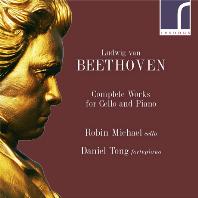 COMPLETE WORKS FOR CELLO & PIANO/ ROBIN MICHAEL, DANIEL TONG [베토벤: 첼로 소나타 전곡 - 로빈 마이클]