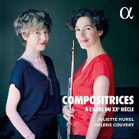 COMPOSITRICES A L`AUBE DU XXE SIECLE/ HELENE COUVERT [20세기의 새벽: 여성 작곡가들의 플루트 명곡집 - 줄리에트 위렐, 엘렌 쿠베르]