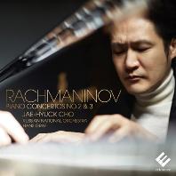 PIANO CONCERTOS NOS.2 & 3/ JAE-HYUCK CHO, HANS GRAF [라흐마니노프: 피아노 협주곡 2, 3번 - 조재혁]
