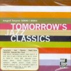 TOMORROW`S JAZZ CLASSICS/ NAGEL HEYER 2000-2001