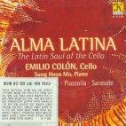 ALMA LATINA - THE LATIN SOUL OF THE CELLO/ EMILIO COLON