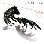 L`AUBE NOIRE [로브누와]