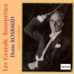 LES GRANDS INTERPRETES/ HANS ROSBAUD
