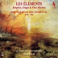 LES ELEMENTS: TEMPETES, ORAGES & FETES MARINES 1674-1764/ JORDI SAVALL [SACD HYBRID] [르벨: 레 젤레망 - 조르디 사발]