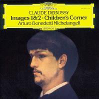IMAGES 1 & 2, CHILDREN`S CORNER/ ARTURO BENEDETTI MICHELANGELI [드뷔시: 영상 1, 2권 & 어린이 차지 - 미켈란젤리]