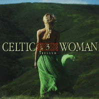 CELTIC WOMAN 3: IRELAND