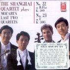 MOZART`S LAST TWO STRING QUARTETS/ THE SHANGHAI QUARTET