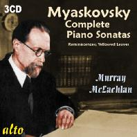 COMPLETE PIANO SONATAS & SHORT PIECES/ MURRAY MCLACHLAN [미야코프스키: 피아노 소나타 전집]