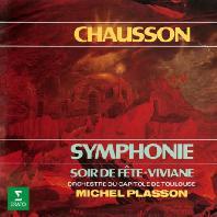 SYMPHONIE & SOIR DE FETE, VIVIANNE/ MICHEL PLASSON [UHQ] [쇼숑: 교향곡 B플랫장조, 교향시 <비비안>, <축제의 밤>| 플라송]
