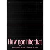 SPECIAL EDITION [HOW YOU LIKE THAT]