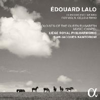 CONCERTANTE WORKS FOR VIOLIN, CELLO & PIANO/ JEAN-JACQUES KANTOROW [랄로: 바이올린, 첼로, 피아노를 위한 협주곡 전곡]
