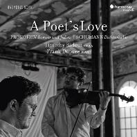 A POET'S LOVE/ TIMOTHY RIDOUT, FRANK DUPREE [시인의 사랑: 프로코피에프 & 슈만 - 티모시 리다우트]