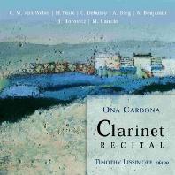 CLARINET RECITAL/ ONA CARDONA, TIMOTHY LISSIMORE [드뷔시 외 19-20세기 클라리넷 작품집 - 오나 카르도나]