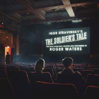 THE SOLDIER`S TALE/ ROGER WATERS [스트라빈스키: 병사의 이야기 - 로저 워터스(나레이션, 각색)]