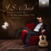 ANNA-MAGDALENA BACH 1725: A SELECTION/ JAN DEPRETER [바흐-안나 막달레나를 위한 건반모음곡 - 얀 데프레터]