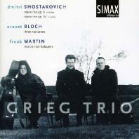PIANO TRIO OP.8/ GRIEF TRIO [쇼스타코비치: 피아노 삼중주, 블로흐: 세 개의 녹턴, 마르탱: 삼중주]