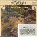 OKTETT D803 F-DUR OP.166/ SCHAROUN ENSEMBLE