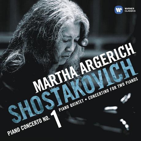 PIANO CONCERTO NO.1/ PIANO QUINTET/ MARTHA ARGERICH [쇼스타코비치 피아노협주곡: 아르헤리치]