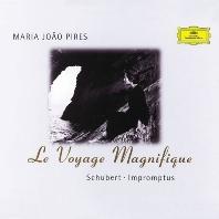 LE VOYAGE MAGNIFIQUE: IMPROMPTUS/ MARIA JOAO PIRES [슈베르트: 즉흥곡 - 마리아 조앙 피레스]