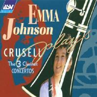 THE 3 CLARINET CONCERTOS/ EMMA JOHNSON, GERARD SCHWARZ