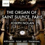 THE ORGAN OF SAINT SULPICE PARIS/ JOSEPH NOLAN