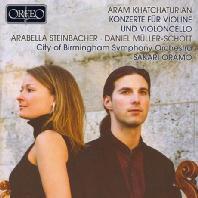 KONZERTE FUR VIOLINE UND VIOLONCELLO/ ARABELLA STEINBACHER, DANIEL MULLER-SCHOTT [하차투리안: 첼로 & 바이올린 협주곡 | 뮐러-쇼트]