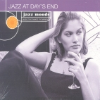 JAZZ MOODS/ JAZZ AT DAY`S END