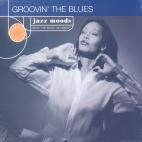 JAZZ MOODS/ GROOVIN` THE BLUES