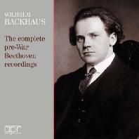 THE COMPLETE PRE-WAR RECORDINGS [베토벤: 피아노 협주곡, 소나타 & 바흐: 전주곡, 파스토랄 - 빌헬름 박하우스]