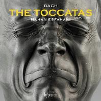 THE TOCCATAS/ MAHAN ESFAHANI [바흐: 토카타집 - 마한 에스파하니]