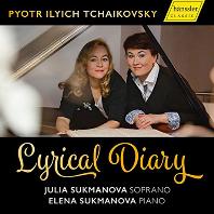 LYRICAL DIARY/ JULIA SUKMANOVA, ELENA SUKMANOVA [차이코프스키: 로망스 작품집 - 율리아 수크마노바]