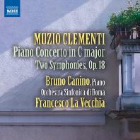 PIANO CONCERTO & TWO SYMPHONIES/ BRUNO CANINO, FRANCESCO LA VECCHIA [클레멘티: 피아노협주곡 & 교향곡]
