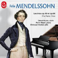 THE PIANO TRIOS/ GERARD POULET, PIERRE REACH, CHRISTOPH HENKEL [멘델스존: 피아노 트리오 - 제라르 플레]