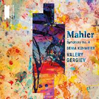 SYMPHONY NO.4/ GENIA KUHMEIER, VALERY GERGIEV [말러: 교향곡 4번]