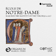 ECOLE DE NOTRE-DAME: MASS FOR THE NATIVITY OF THE VIRGIN/ MARCEL PERES [앙상블 오르가눔: 노트르담 악파의 미사집 - 성모 탄생을 위한 미사]