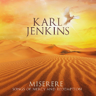 MISERERE: SONGS OF MERCY AND REDEMPTION [칼 젠킨스: 미제레레]